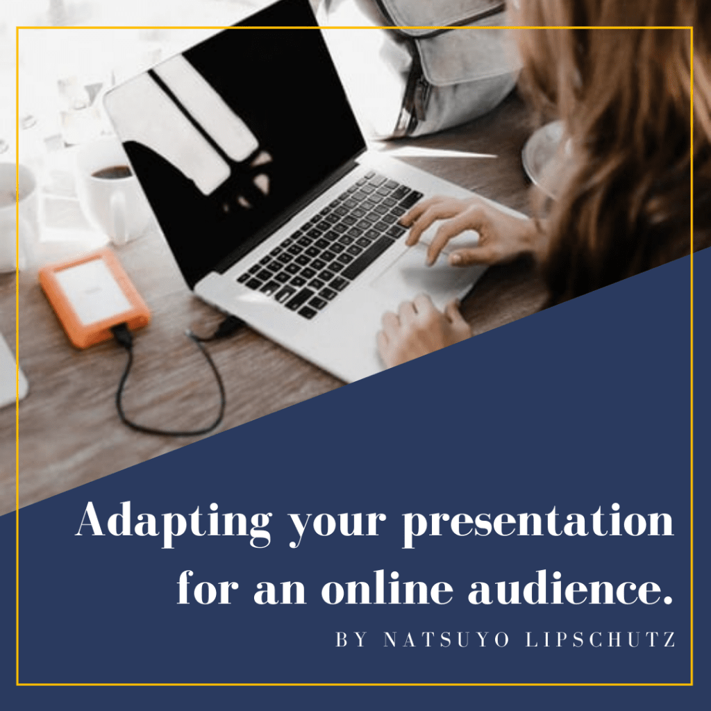 Adapting presentation for online audience