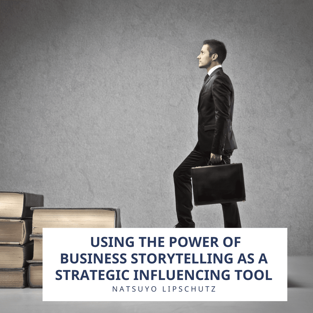 Using the power of Business Storytelling
